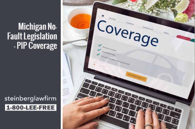 Michigan No-Fault Legislation – PIP Coverage