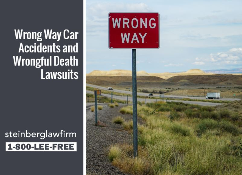 Wrong Way Car Accidents and Wrongful Death Lawsuits