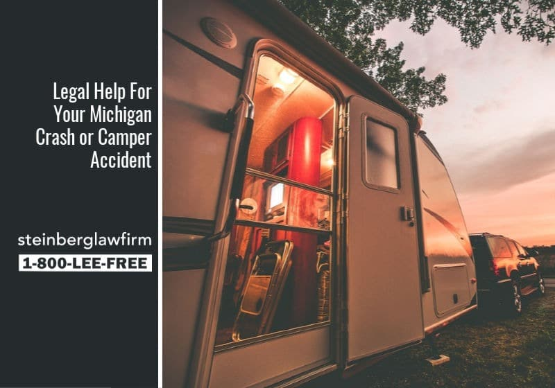 Legal Help For Your Michigan Crash or Camper Accident