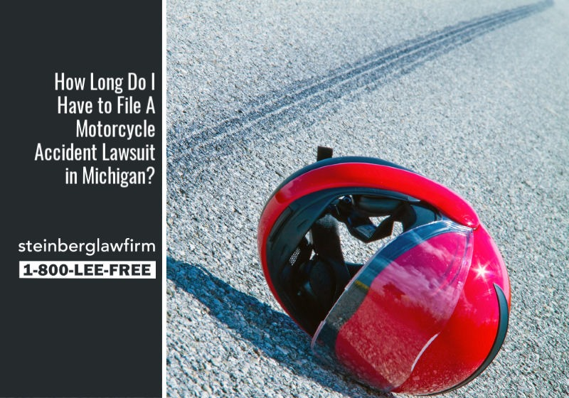 How Long Do I Have to File A Motorcycle Accident Lawsuit in Michigan?