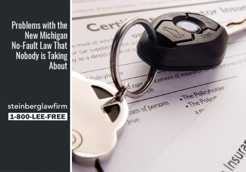 Problems with the New Michigan No-Fault Law That Nobody is Taking About