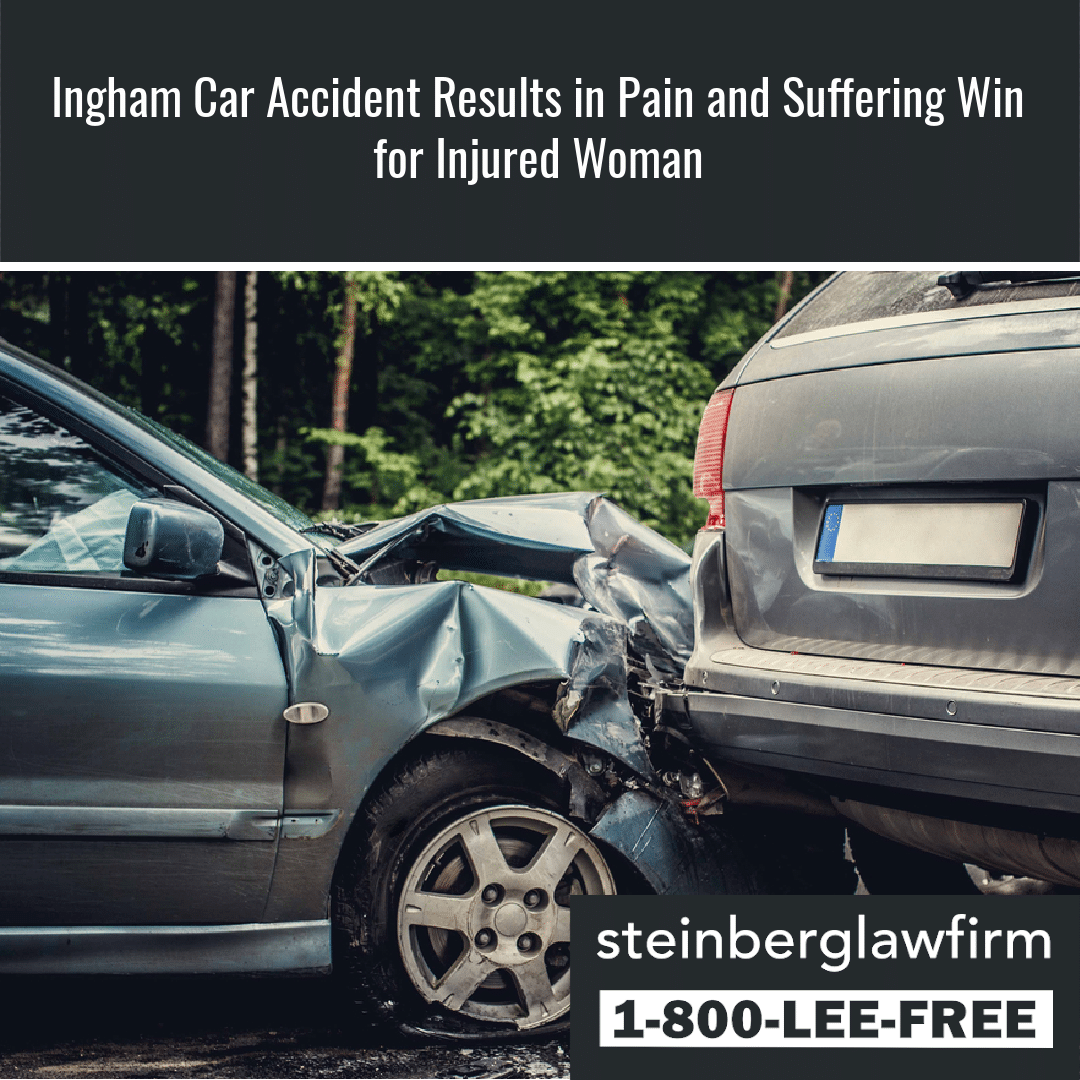 Ingham Car Accident Results in Pain and Suffering Win for Injured Woman