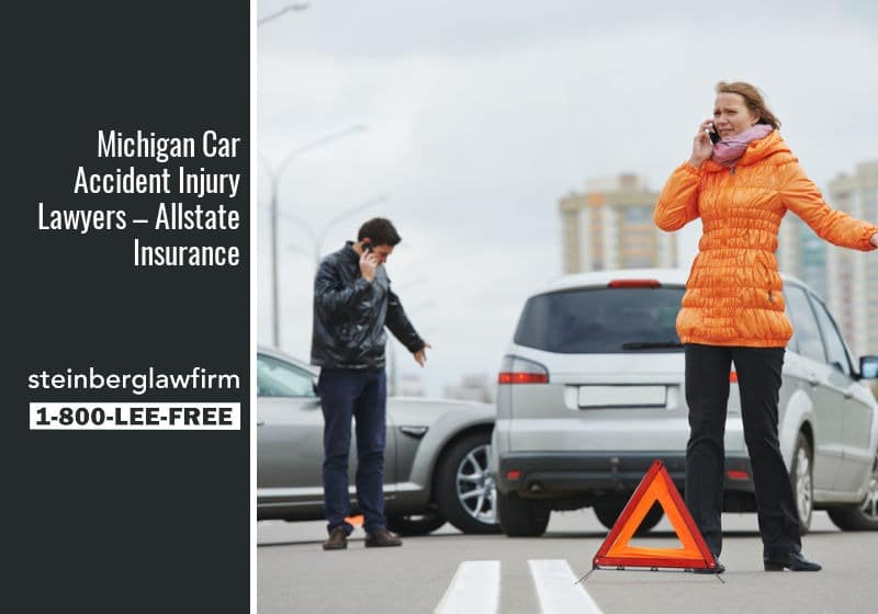 Michigan Car Accident Injury Lawyers – Allstate Insurance