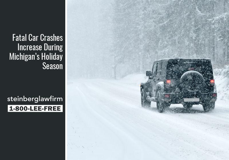 Fatal Car Crashes Increase During Michigan's Holiday Season