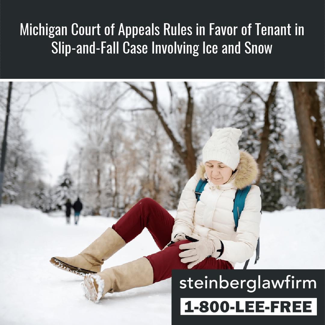 Michigan Court of Appeals Rules in Favor of Tenant in Slip-and-Fall Case Involving Ice and Snow
