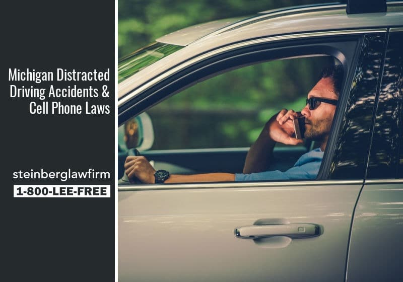 Michigan Distracted Driving Accidents & Cell Phone Laws