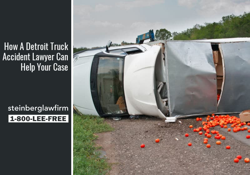 How A Detroit Truck Accident Lawyer Can Help Your Case